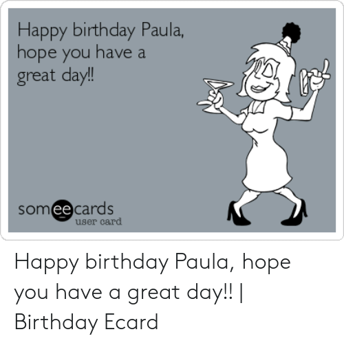 happy birthday paula hope
