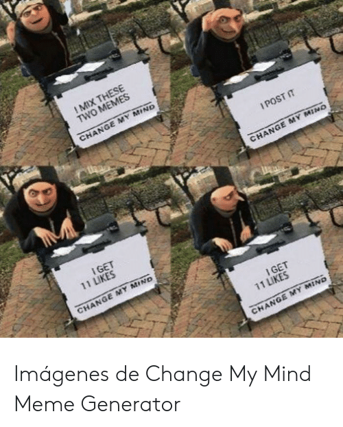 Change My Mind Meme Maker : change, maker, Change, Template