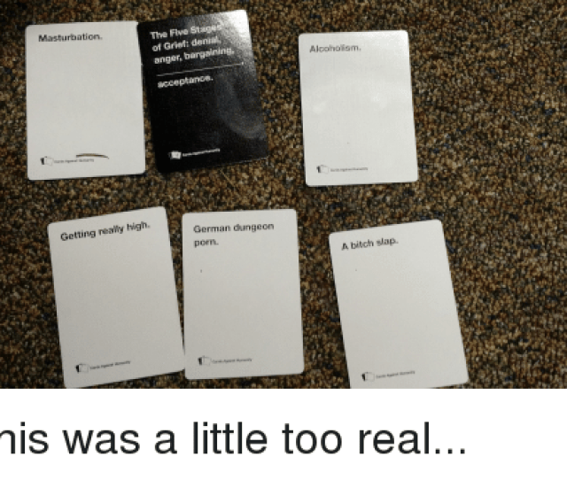 Bitch Cards Against Humanity And Alcohol The Five Stages Of Grief Masturbation
