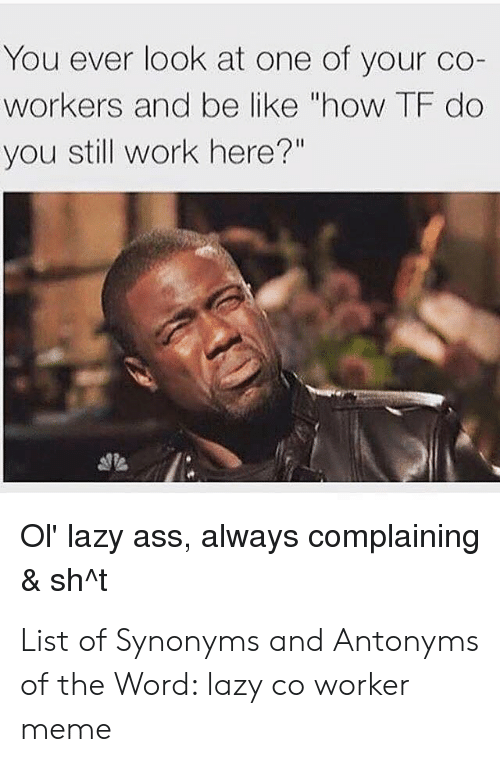 Lazy Co Worker Meme : worker, Worker, Memes