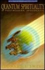Quantum Spirituality: A Postmodern Apologetic - Leonard I. Sweet