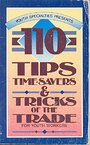One Hundred Ten Tips, Time-Savers and Tricks of the Trade for Youth Workers -