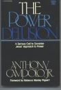 The Power Delusion (Critical Issues Series) - Anthony Campolo