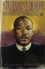 A Testament of Hope: The Essential Writings of Martin Luther King Jr. - Martin Luther King, Jr.