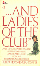 And Ladies of the Club by Helen Hooven…