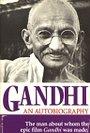 Gandhi an Autobiography - Gandhi