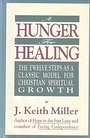 A Hunger for Healing - J. Keith Miller