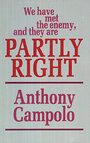 We have met the enemy, and they are partly right - Anthony Campolo