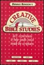Dennis Benson's Creative Bible Studies - Dennis C. Benson