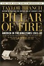 Pillar of Fire : America in the King Years 1963-65 - Taylor Branch