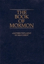The Book of Mormon: Another Testament of Jesus Christ - Joseph Smith Jr.