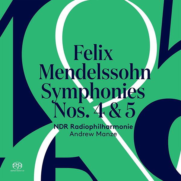 マンゼ/メンデルスゾーン:交響曲第4番 イ長調「イタリア」Op.90&交響曲第5番 ニ短調「宗教改革」Op.107