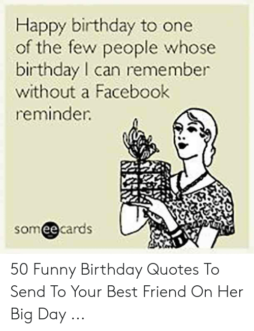 Birthday Quotes Happy Birthday Best Friend Funny Gift Ideas