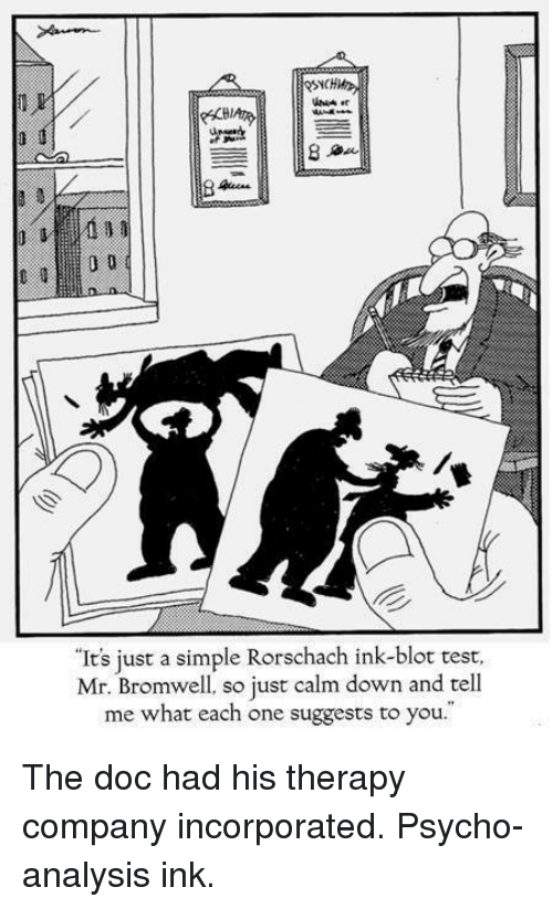 Ink Therapy Meme : therapy, Simple, Rorschach, Ink-Blot, Bromwell, Suggests, Therapy, Company, Incorporated, Psycho-Analysis