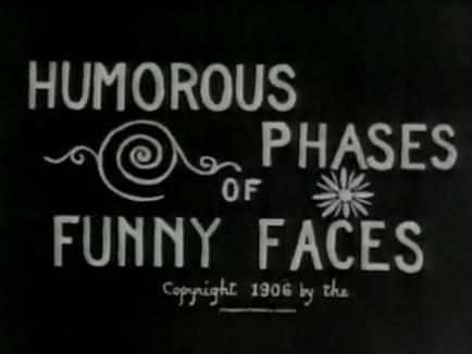 Humorous Phases of Funny Faces (1906)