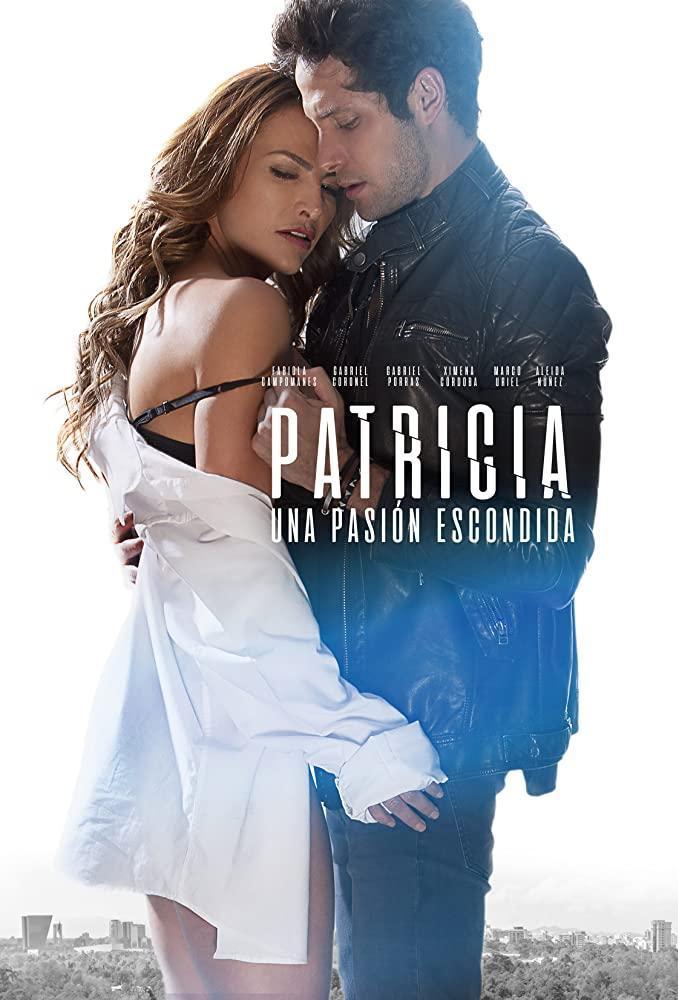 Patricia, una pasión escondida (TV) (2020) - Filmaffinity