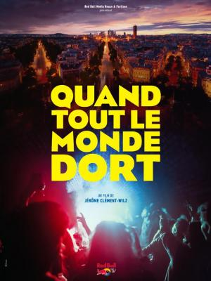Quand Tout Le Monde Dort : quand, monde, Quand, Monde, (2018), Filmaffinity