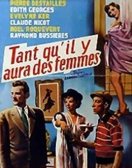 Tant Qu'il Y Aura Des Femmes : qu'il, femmes, Qu'il, Femmes, (1955), Filmaffinity