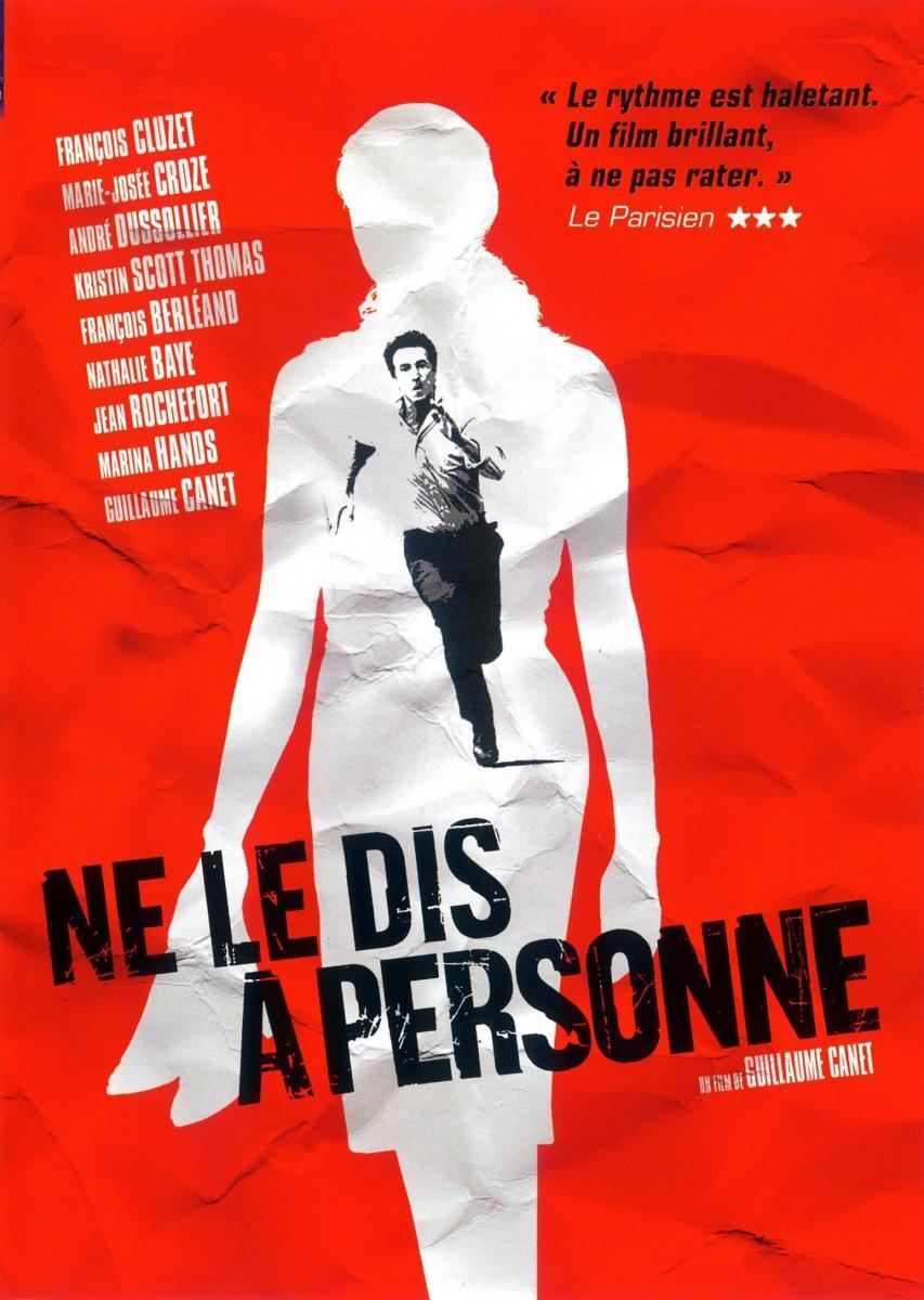 Ne Le Dis à Personne Film : personne, Personne), (2006), Filmaffinity