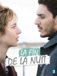 La Fin De La Nuit : Image, Gallery, (TV)