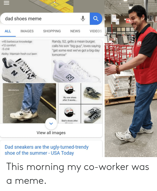 Dad Shoes Meme : shoes, Shoes, IMAGES, SHOPPING, VIDEOS, Barbecue, Knowledge, Comfort, Chill, Ability, Maintain, Fresh, Randy, Grills, Burger, Calls