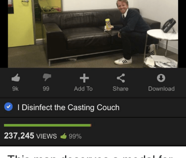 Reddit Casting Couch And Couch 9k Add To Share Download I Disinfect The