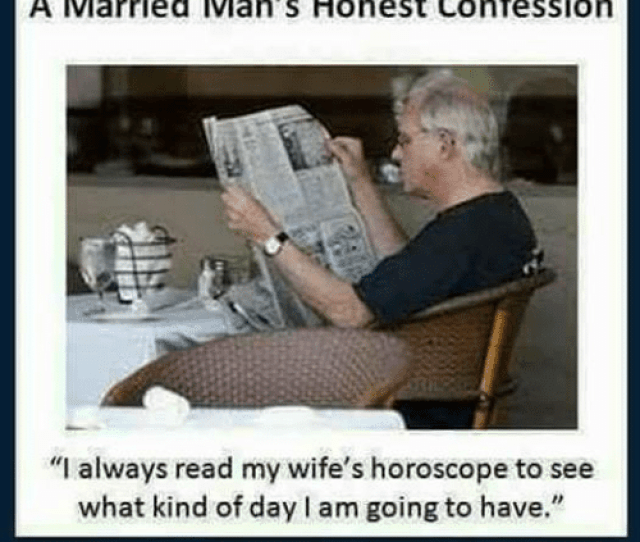 Memes Horoscope And  F F A  A Married Mans Honest Confession I Always Read