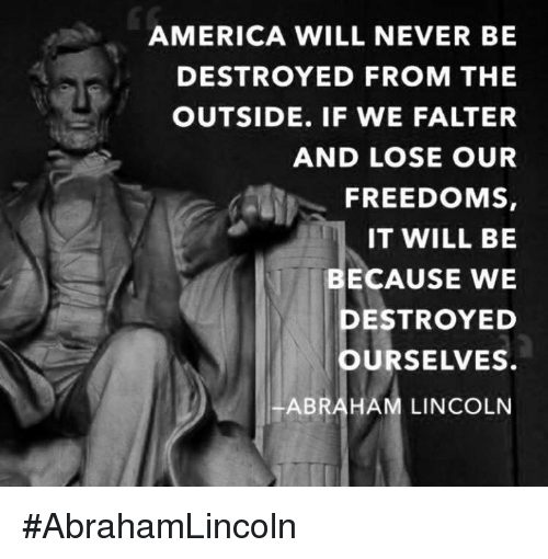 Image result for lincoln hates america meme