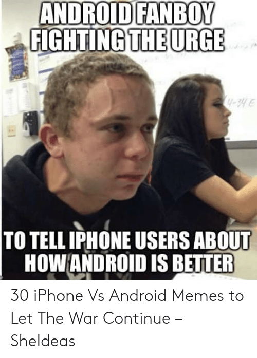 android fanboy fighting the