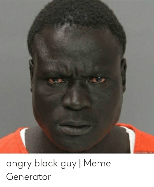 Angry Black Guy Meme : angry, black, Download, Angry, Black