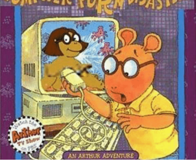 Arthur Computers And Memes Arthurs Computer Porn An Arthur Adventure This Can Only