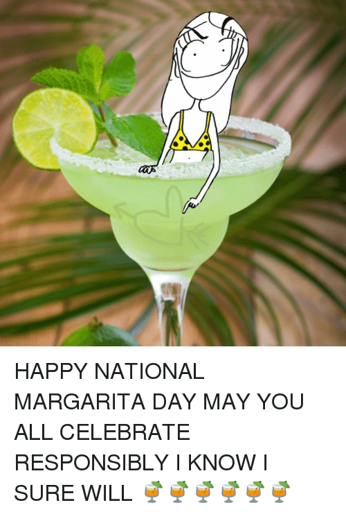 25+ Best Memes About National Margarita Day | National Margarita Day Memes