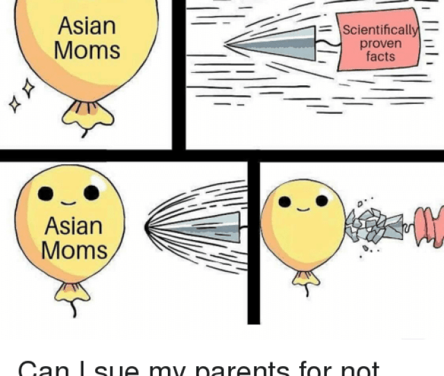 Asian Facts And Funny Asian Moms Scientifical Proven Facts Asian Moms