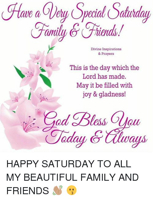 Divine Prayers And Inspirations : divine, prayers, inspirations, Special, Saturday, Divine, Inspirations, Prayers, Which, Filled, Gladness!, HAPPY, SATURDAY