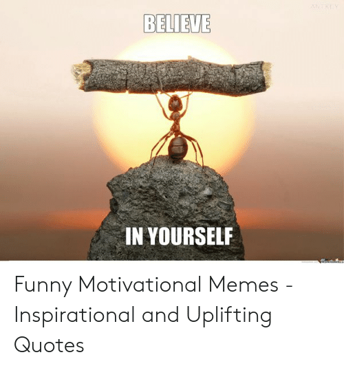 believe in yourself funny