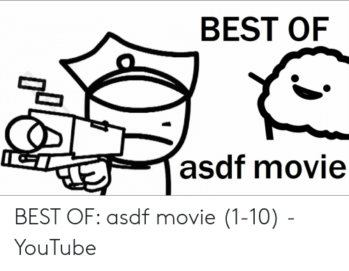 best of asdf movie