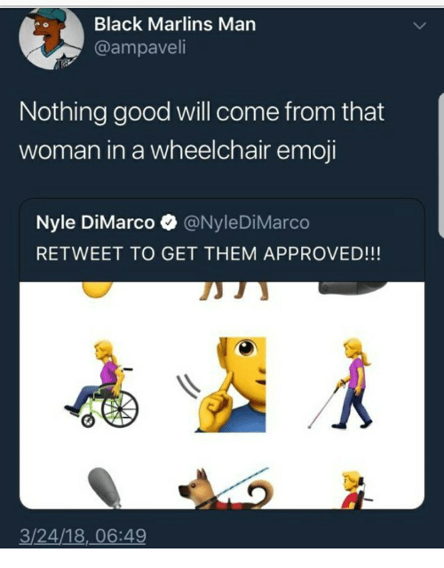 wheelchair emoji big chairs for sale black marlins man nothing good will come from that woman in a and ampaveli
