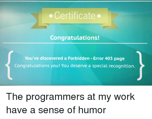 Certificate Congratulations! You've Discovered a Forbidden Error 403 ...