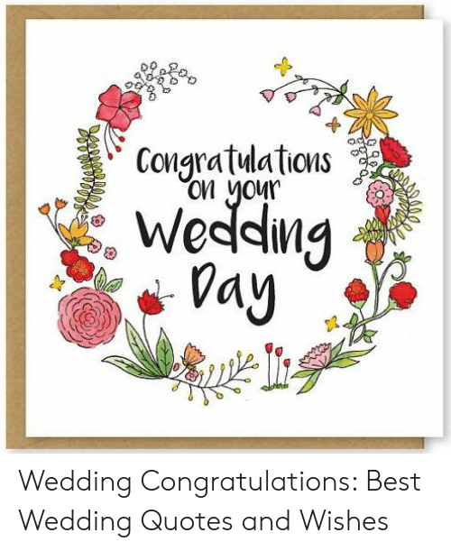 congratuations on momr weddin