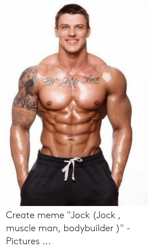 Muscle Man Meme : muscle, Create, Muscle, Bodybuilder, Pictures, ME.ME