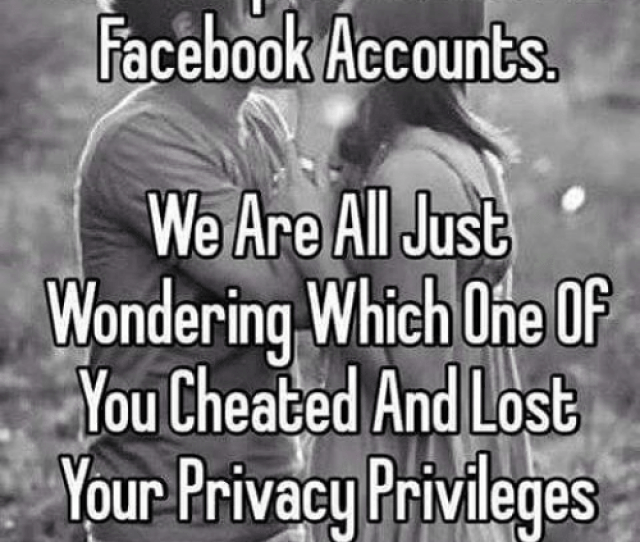 Memes  F0 9f A4 96 And Coupling Dear Couples With Joint Facebook Accounts We Are All