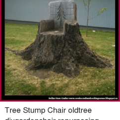 Tree Stump Chairs Anywhere Chair Slipcover Etsy Dellar Store Crafter Www Can Oldtree Diygardenchair Memes And