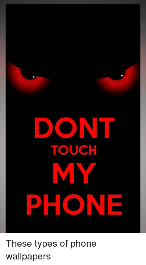 dont my phone touch