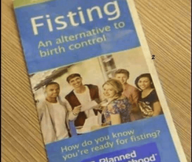Memes Parenthood And Birth Control Fisting An Alternative To Birth Control 2 How