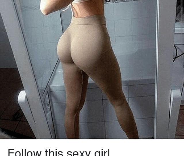 Memes Sexy And Girl Follow This Sexy Girl Oficialestefania Oficialestefania