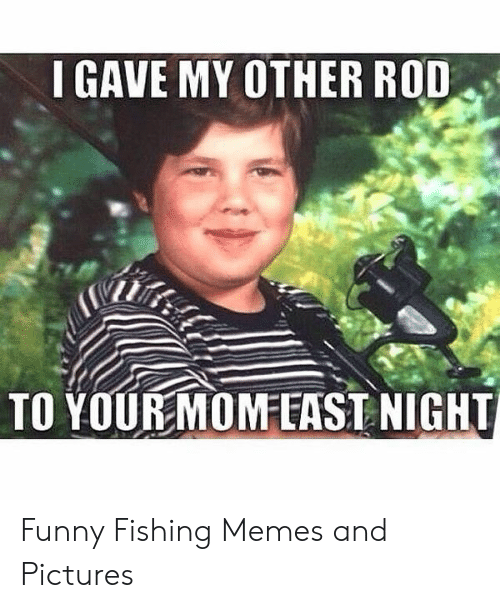 Funny Ice Fishing Memes : funny, fishing, memes, OTHER, YOURMOMAST, NIGHT, Funny, Fishing, Memes, Pictures, ME.ME