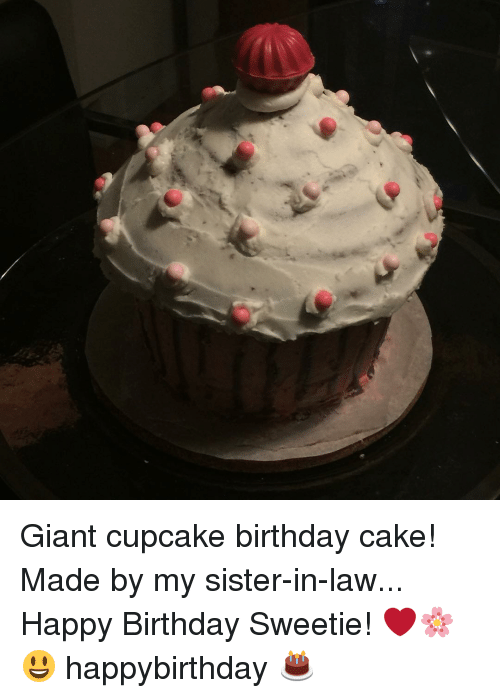 Giant Cupcake Birthday Cake Made By My Sister In Law Happy Birthday