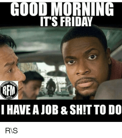 Good Morning Friday Meme