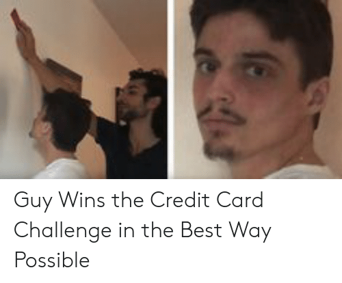 guy wins the credit