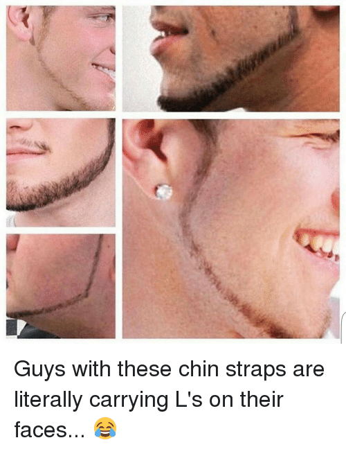 Chin Strap Meme : strap, These, Straps, Literally, Carrying, Their, Faces, ME.ME